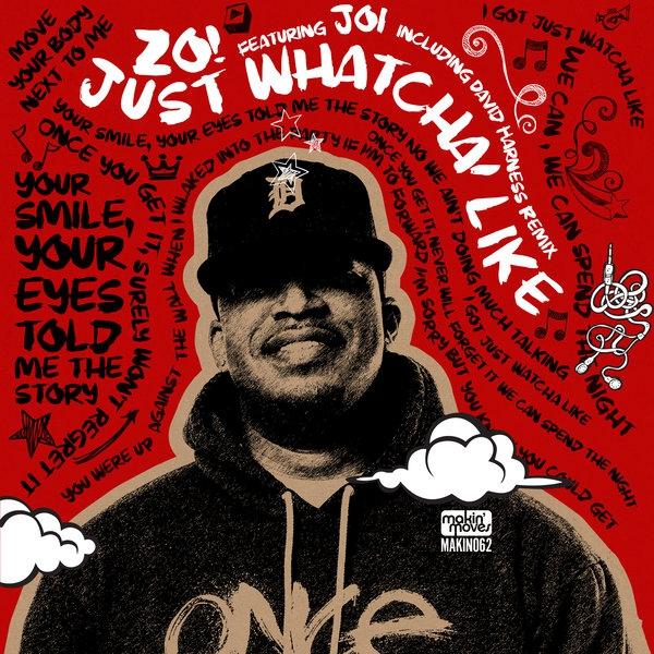 Zo! feat. Joi - Just Whatcha Like (David Harness Dub)