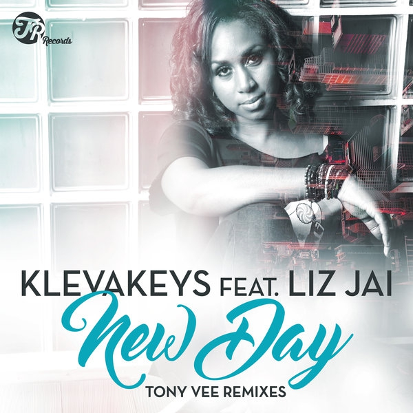 Klevakeys feat. Liz Jai - New Day (Tony Vee NuDub Remix)