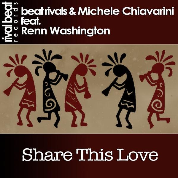 Beat Rivals & Michele Chiavarini feat. Renn Washington  - Share This Love (Instrumental)