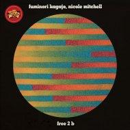 Fuminori Kagajo, Nicole Mitchell - Free 2 B (Luyo Deep Soul Mix)