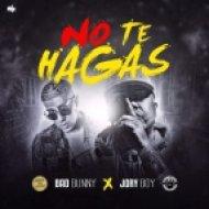 Jory Boy & Bad Bunny - No Te Hagas (Original mix)