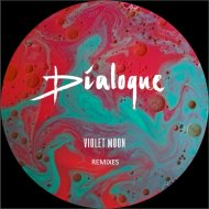 Dialoque - Violet Moon (Kraut Remix)