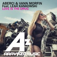 Aberci  &  Vann Morfin  - Love Is The Drug  (feat. Leah Kankowski)