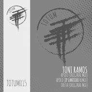TONI RAMOS - Delta (Original Mix TOTUM015C)