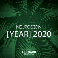 Neurosion - [Year] 2020 (Original Mix)