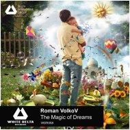 Roman VolkoV & Mhyst - Believe Your Heart  (Original Mix)