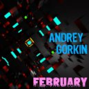 DJ Andrey Gorkin - February Promo Mix 2017 (Original Mix)
