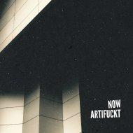 Artifuckt - Now (VIP)