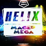 Maged Mega - Helix (Original Mix)