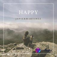 JavierMartinez - Happy  (Original Mix)