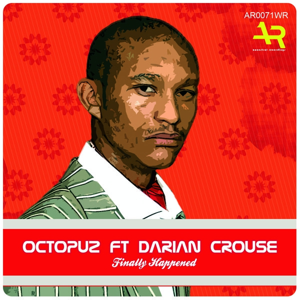 Octopuz feat. Darian Crouse - Finally Happened (Alternative Mix)