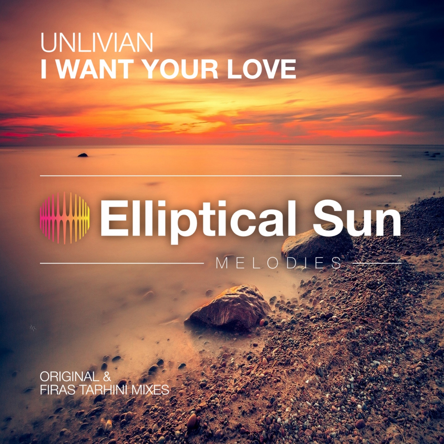 Unlivian - I Want Your Love (Original Mix)