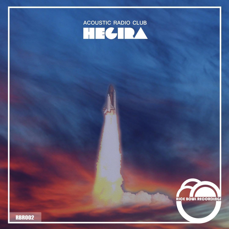 Acoustic Radio Club - Hegira (Original Mix)
