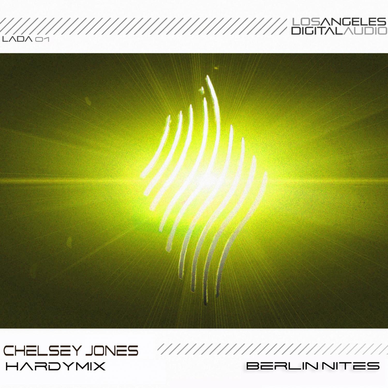 Chelsey Jones & Hardmix - Berlin Nites  (Original Mix)