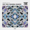 Beverly Pills - Do You Wanna Dance (Original Mix)