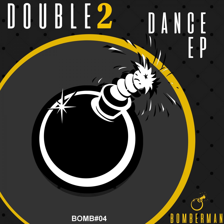 DOUBLE2 - Dont Stop Dance  (Original Mix)