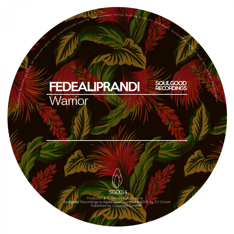 FedeAliprandi - Warrior (Original Mix)