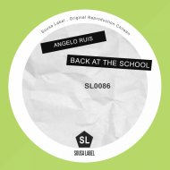 Angelo Ruis - Back At The School (Original Mix)