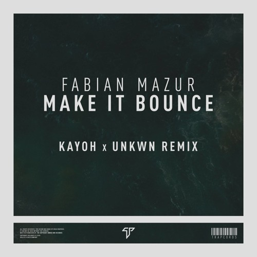 Fabian Mazur - Make it Bounce (Kayoh x UNKWN Remix) (Original Mix)
