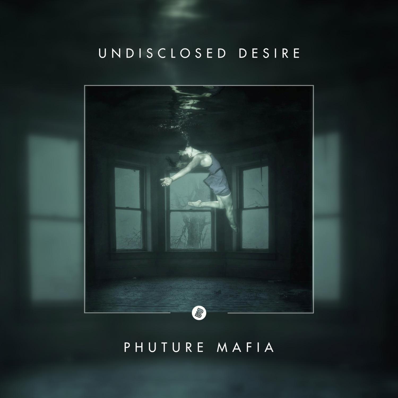 Phuture Mafia - Undisclosed Desire (Extended Mix)