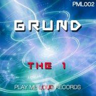 Grund - The 1  (Original Mix)