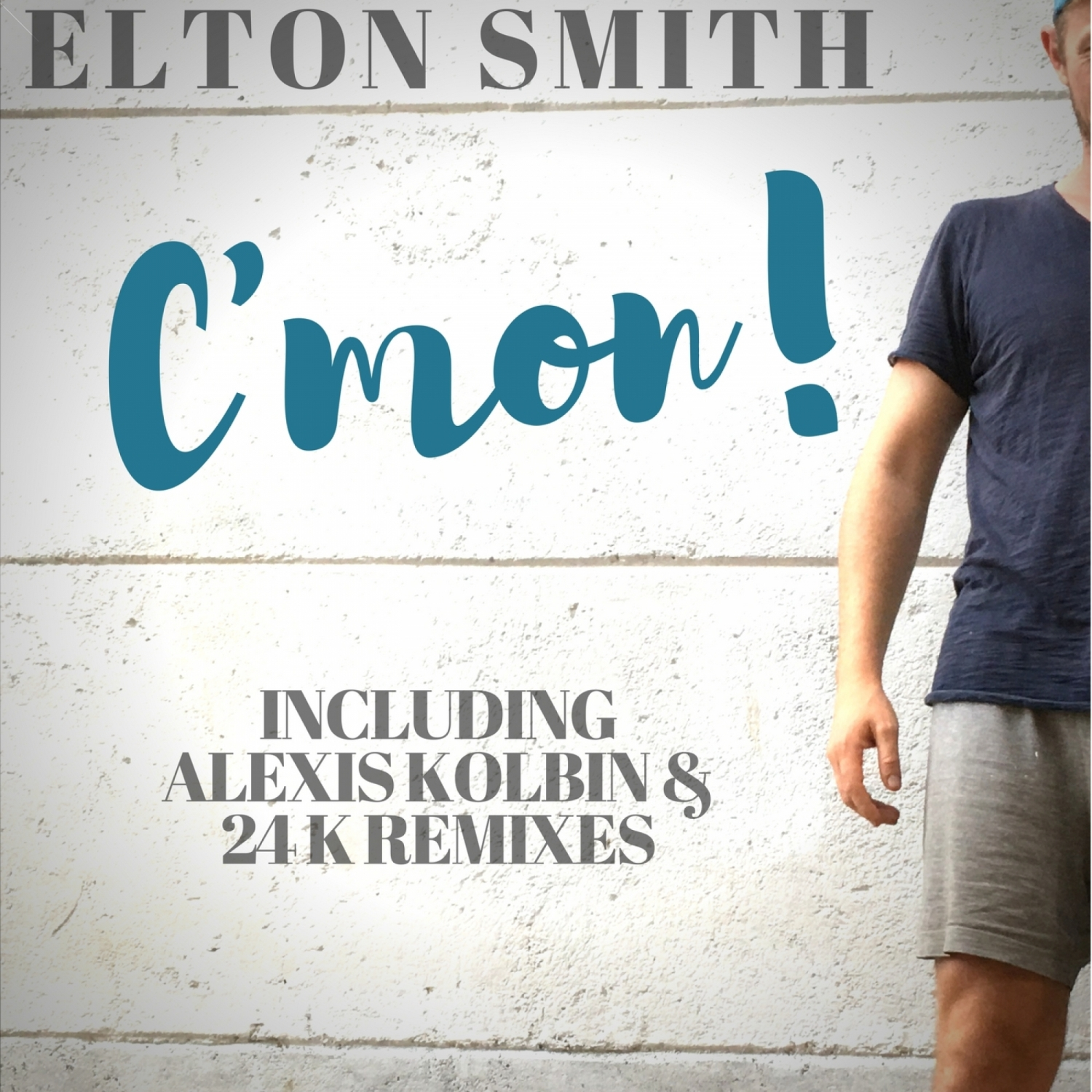 Elton Smith  - C\'mon! (Alexis Kolbin Remix)