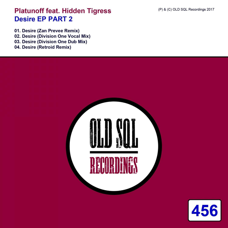 Platunoff & Hidden Tigress - Desire (feat. Hidden Tigress) (Retroid Remix)