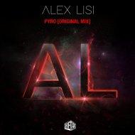 Alex Lisi - Pyro (Original Mix)