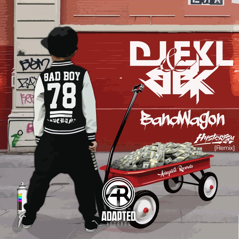 Dj Ekl  &  BBK  - Bandwagon (Hysterism Remix)
