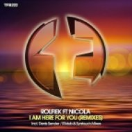Rolfiek feat. Nicola - I Am Here For You (Syntouch Remix)