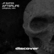 JP Bates - Afterlife (Original Mix)