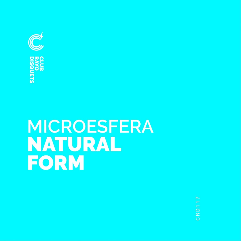 Microesfera - Natural Form (Original Mix)