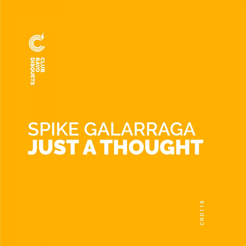 Spike Galarraga - Au Revoir (Original Mix)