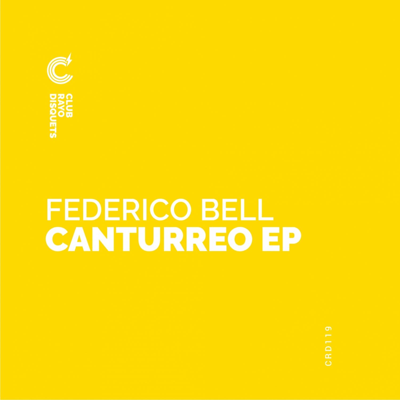 Federico Bell - Canturreo (Original Mix)