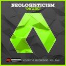 Neologisticism - Richie (Original Mix)