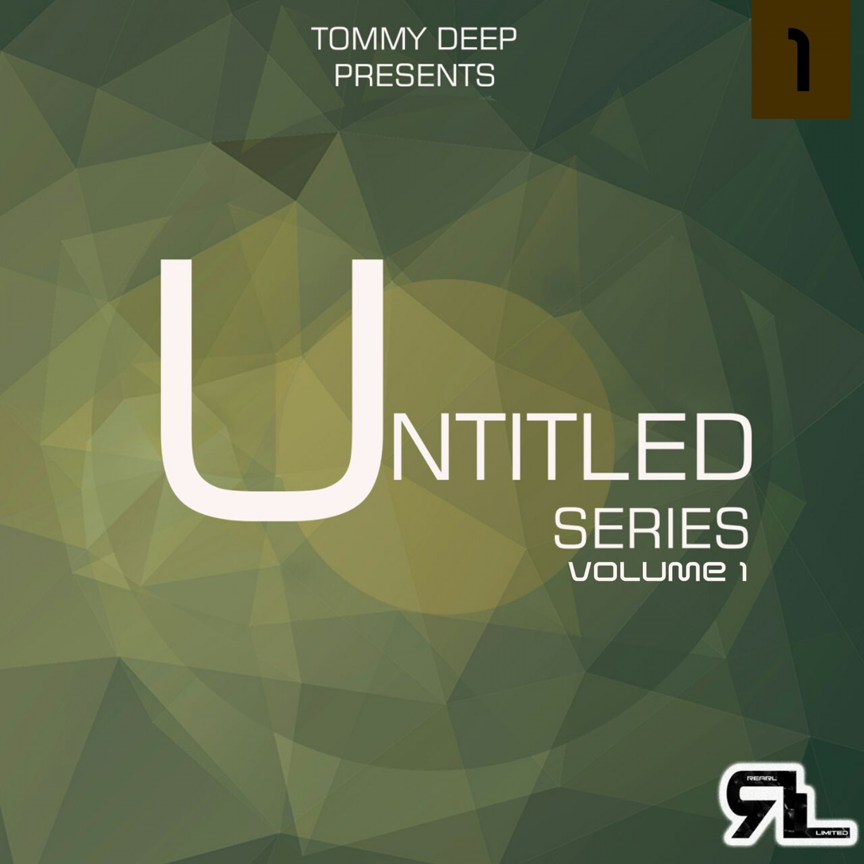 Tommy Deep  - Untitled Rearl Series #1 (T-Deep Rearl Mix)