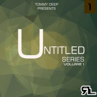 Tommy Deep - Untitled Rearl Series #4 (Original Mix)
