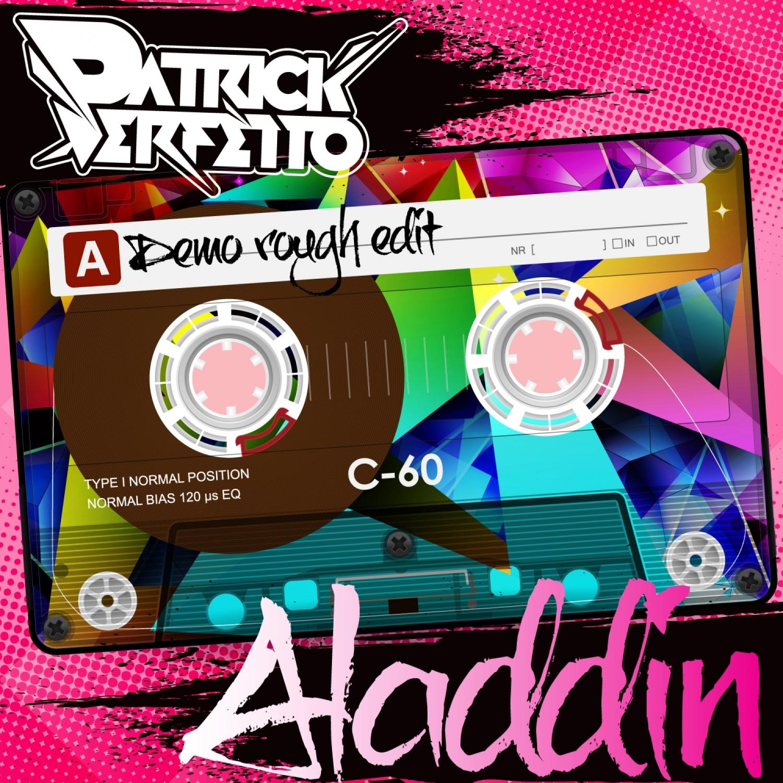 Patrick Perfetto - Aladdin  (Original Mix)