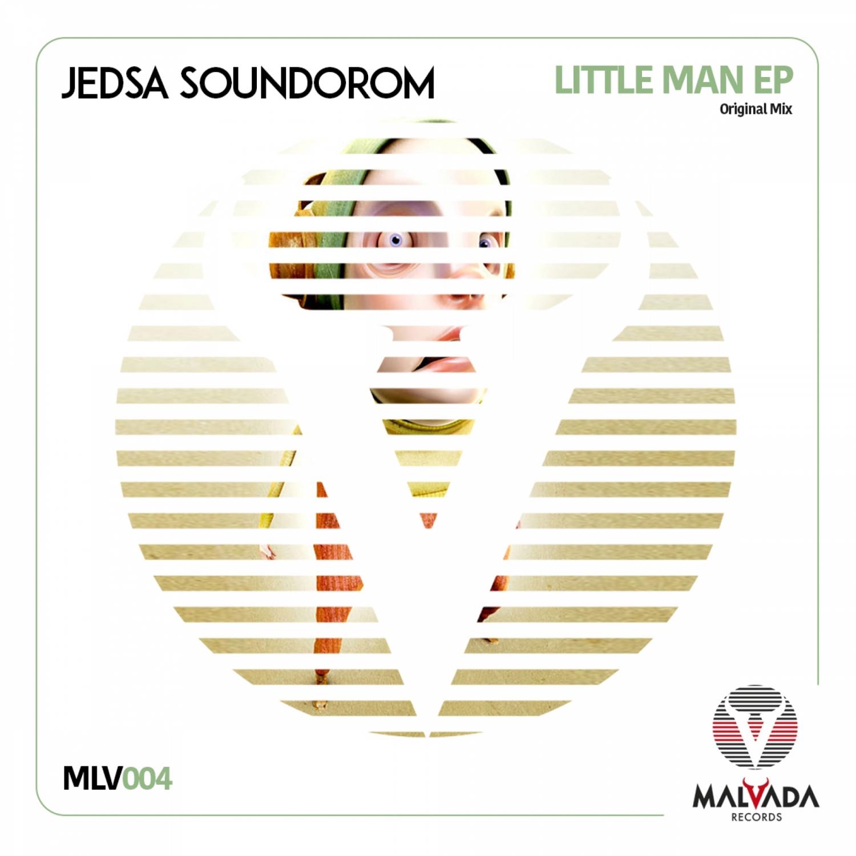 Jedsa Soundorom - Little Man (Original Mix)