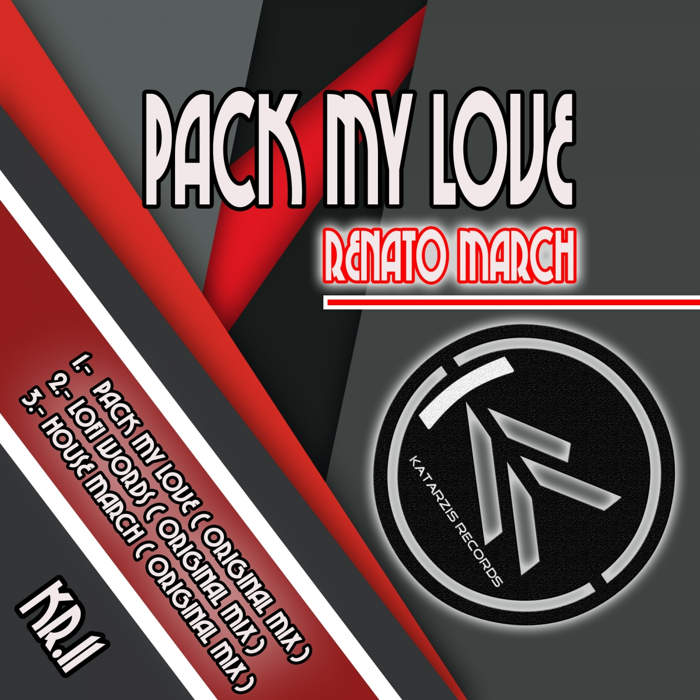 Renato March - Pack my Love (Original Mix)