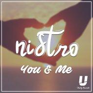 Nistro - You & Me  (Original Mix)