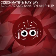 Czechmate  &  Nay Jay  - Boomerang  (feat. Dylan Philip)