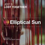 Jeef B - Lost Together (Original Mix)