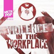 Kerosyn  - Violence in the Workplace (Jesus Velazquez Remix)