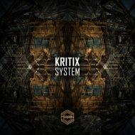Kritix - System (Original mix)