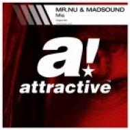 Mr.Nu & MadSound - Mia (Original Mix)