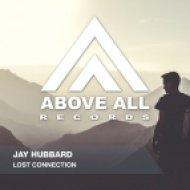 Jay Hubbard - Lost Connection (Original Mix)