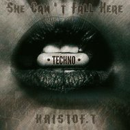 KRISTOF.T - She Can\'t Fall Here@ - 0317 (Mix)