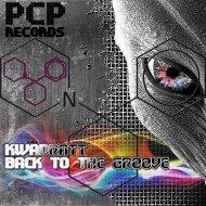 Kwadratt - Back To The Groove (Original Mix)