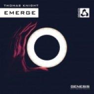 Thomas Knight - Emerge (Heatbeat Remix)